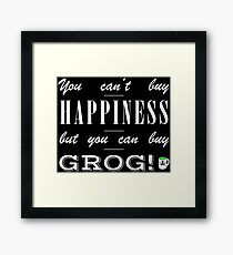 You can't buy happiness, but you can buy grog (Monkey Island) Framed Print