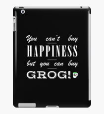 You can't buy happiness, but you can buy grog (Monkey Island) iPad Case/Skin