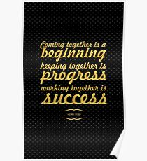"""Coming together... """"Henry Ford"""" Inspirational Quote Poster"""
