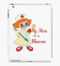 My Mom is a Nurse iPad Case/Skin