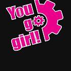 You Go Girl! Throwback Logo by breitideasinc