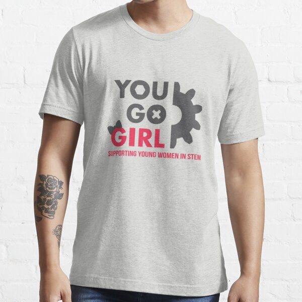 You Go Girl 2015 (with phrase) Essential T-Shirt