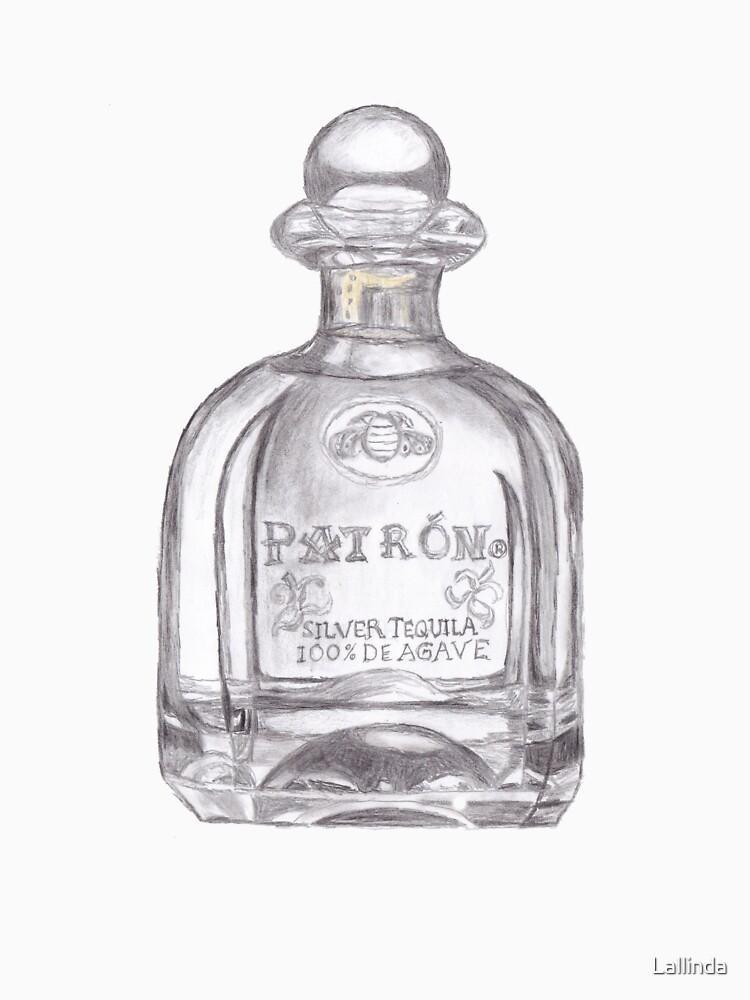 Quot Patron Tequila Bottle T Shirt Quot T Shirt By Lallinda