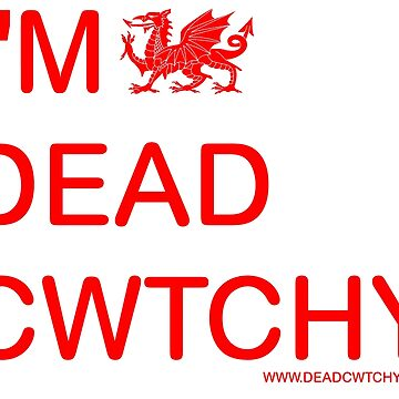 I'm Dead Cwtchy Gifts by deadcwtchy