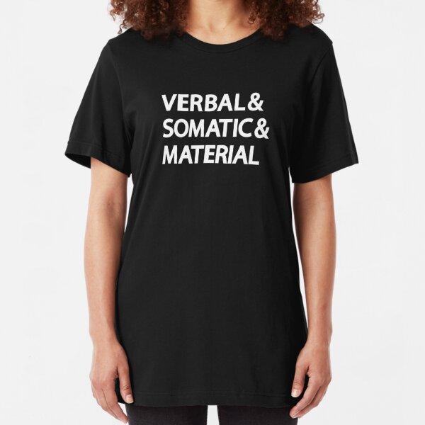 Verbal & Somatic & Material RPG Roleplaying Tee for Gamer Slim Fit T-Shirt