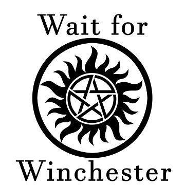 Wait for Winchester - white by Trannes