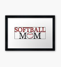 Proud to be a Softball Mom Framed Print
