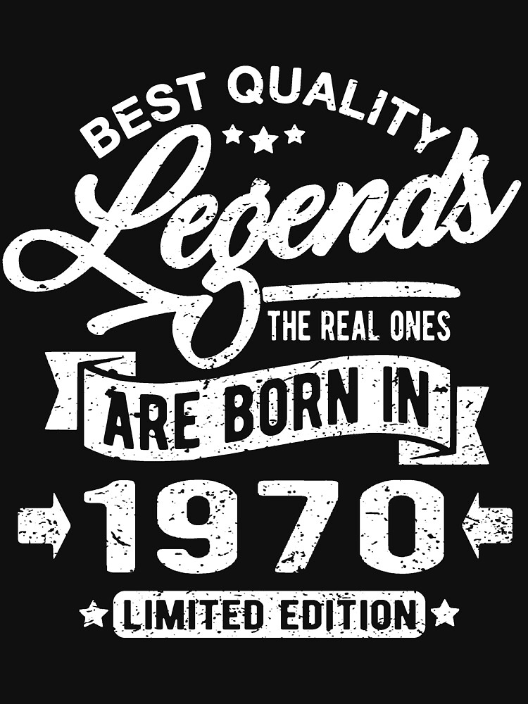Legends are born in 1970 by NEDERSHIRT