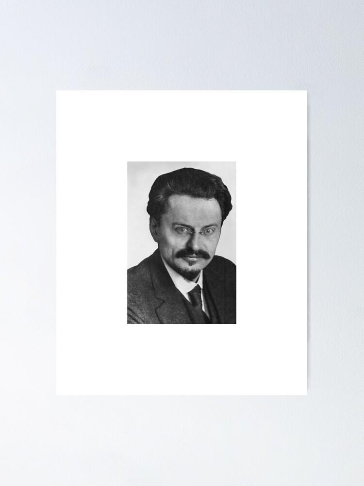Alternate view of Leon Trotsky Лев #Троцкий Leo Dawidowitsch #Trotzki Lev Davidovich #Bronstein RSDLP Trotskyism #LeonTrotsky #ЛевТроцкий #LeoDawidowitschTrotzki #LevDavidovichBronstein #RSDLP #Trotskyism #Trotsky Poster