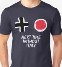 Next time without Italy (ENG) Unisex T-Shirt