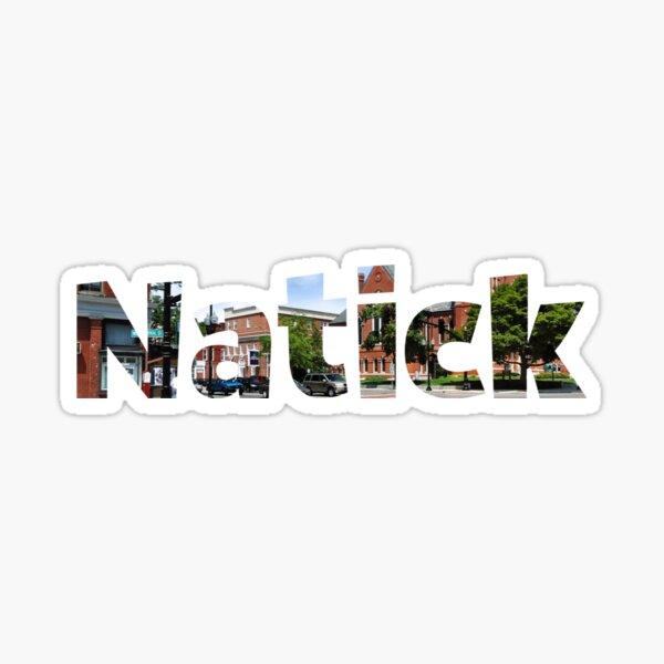 Natick MASSACHUSETTS  Sticker