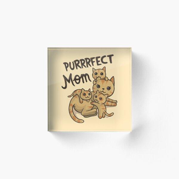 A purrrfect mom Acrylic Block