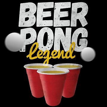 Funny Vintage Style Beer Drinking | Beer Pong Legend by ETIndustries