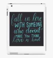 Fall in love with someone...  iPad Case/Skin