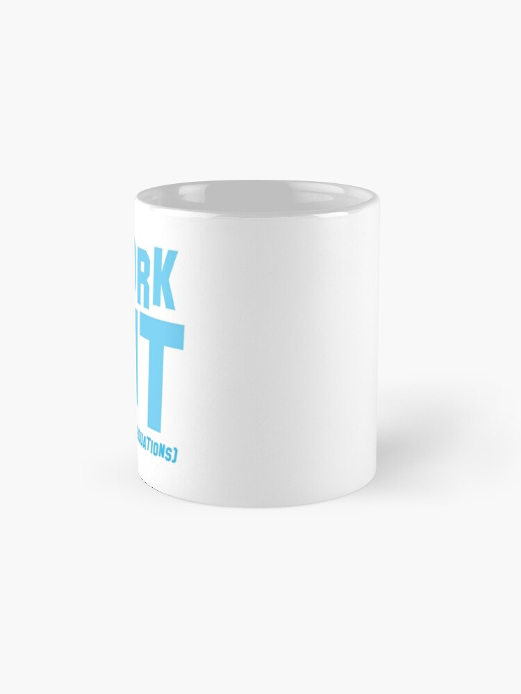 Alternate view of I WORK OUT (complex maths equations) Mug