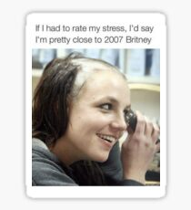 2007 britney meme Sticker