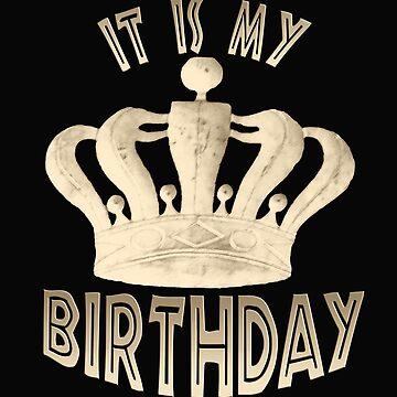 IT IS MY BIRTHDAY.Gift Idea by vonAchberg