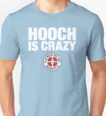 Camiseta ajustada Hooch está loco