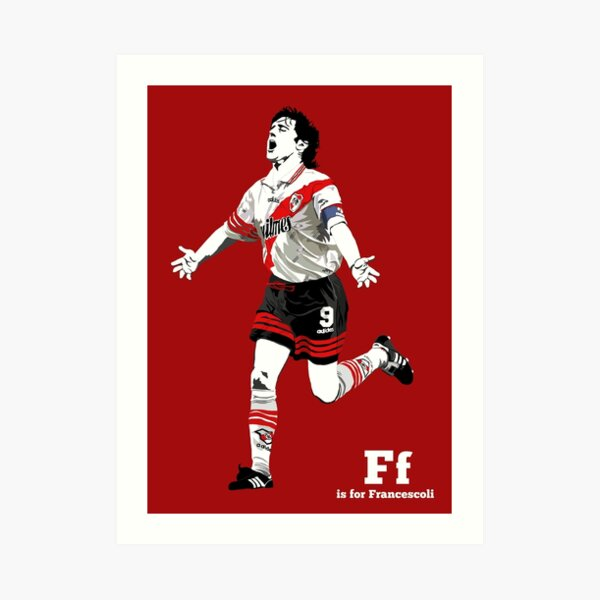 F is for Francescoli Art Print