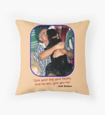 """Give Your Dog Your Heart"" Throw Pillow"