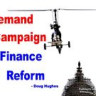Demand Campaign Finance Reform by EyeMagined