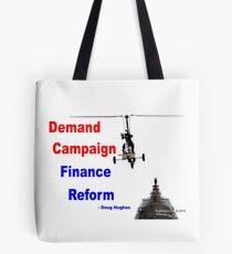 Demand Campaign Finance Reform Tote Bag
