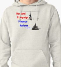 Demand Campaign Finance Reform Pullover Hoodie