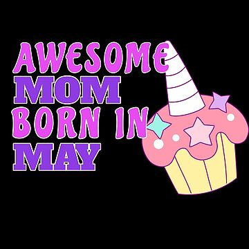 Moms Born In May Birthday Gift by grogblossom