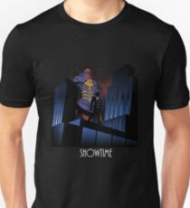 Showtime! T-Shirt