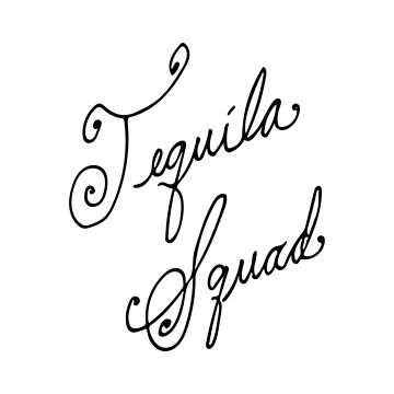 Tequila Squad by Eventures1