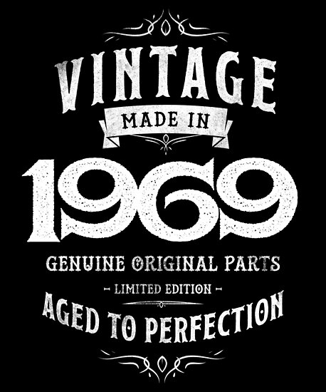 Perfect Birthday Gift 1969 49th Uncle Aunt Mom Dad Present By Roarr