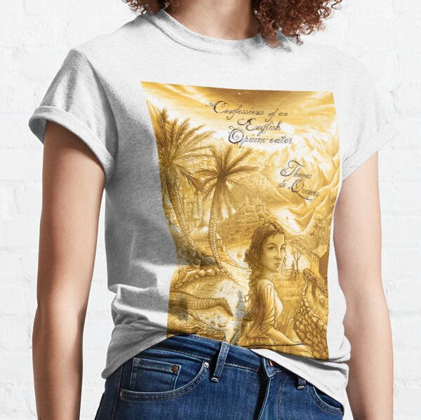 Thomas De Quincey's Confessions of an English Opium-Eater Classic T-Shirt