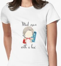 A mad man with a box · doctor who Women's Fitted T-Shirt