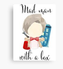 A mad man with a box · doctor who Canvas Print