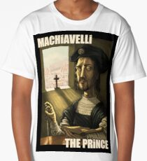 Machiavelli's The Prince Long T-Shirt
