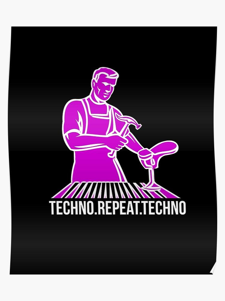 Techno  Repeat  Techno  Old School Rave | Poster