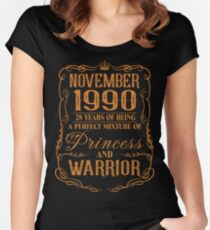 November 1990 28 years of being a perfect mixture of princess and warrior Women's Fitted Scoop T-Shirt