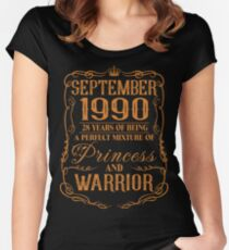 September 1990 28 years of being a perfect mixture of princess and warrior Women's Fitted Scoop T-Shirt