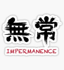 Impermanence Sticker