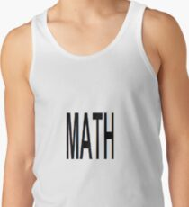 Math, Mathematics, Science, #Math, #Mathematics, #Science Tank Top