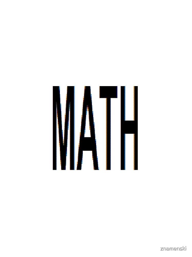 Math, Mathematics, Science, #Math, #Mathematics, #Science by znamenski