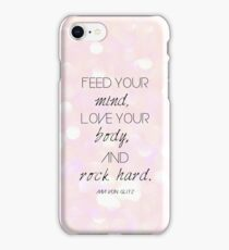 Feed your mind, Love your body, and Rock hard. (Pink) iPhone Case/Skin