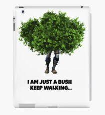 Fortnite Bush - Keep Walking iPad Case/Skin