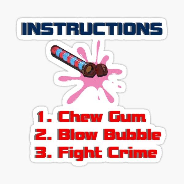 Gráfico influenciado por Henry Danger de Nickelodeon - Chew Gum. Blow Bubble. Combate el crimen Pegatina
