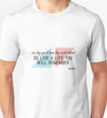 7b5d0f00 A tribute to AVICII (quote) Slim Fit T-Shirt