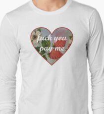 Get Paid Long Sleeve T-Shirt