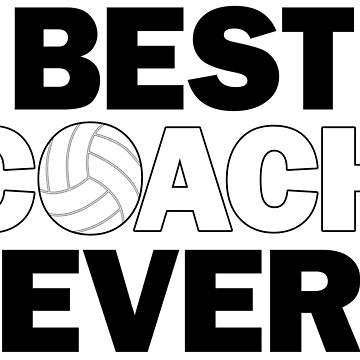 Best Volleyball Coach Ever by BillyBoomstick