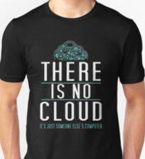 Es gibt keine Wolke nur jemand anderes Computer - Humor für Tech-Geeks Slim Fit T-Shirt