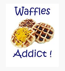 waffles addict Design BY WearYourPassion  Photographic Print