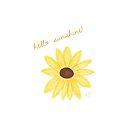 Hello Sunshine! by LauraMuirhead